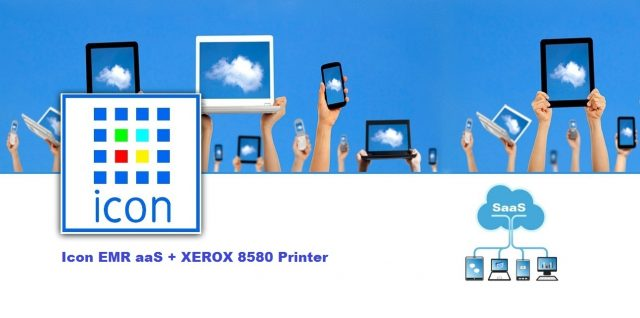 Icon EMR aaS XEROX 8580 Printer