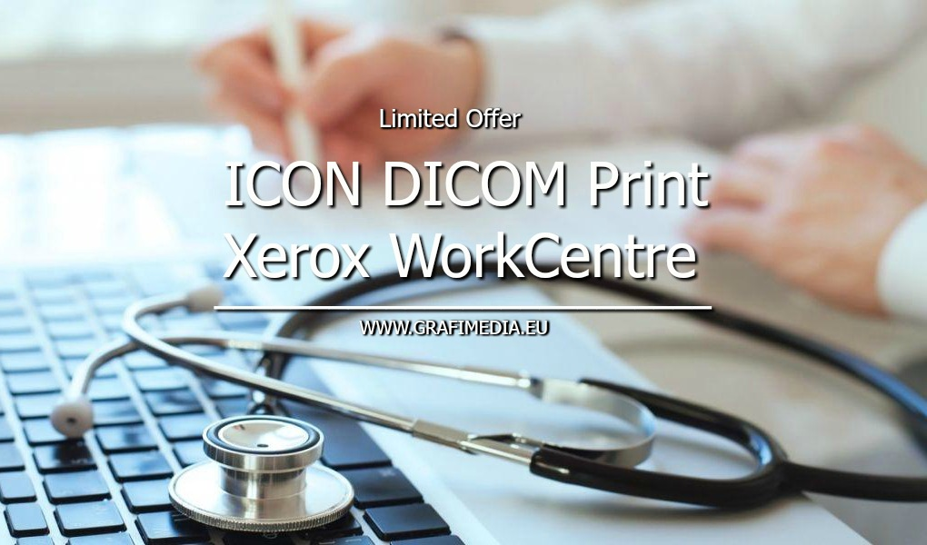 ICON DICOM Print + XEROX WorkCentre