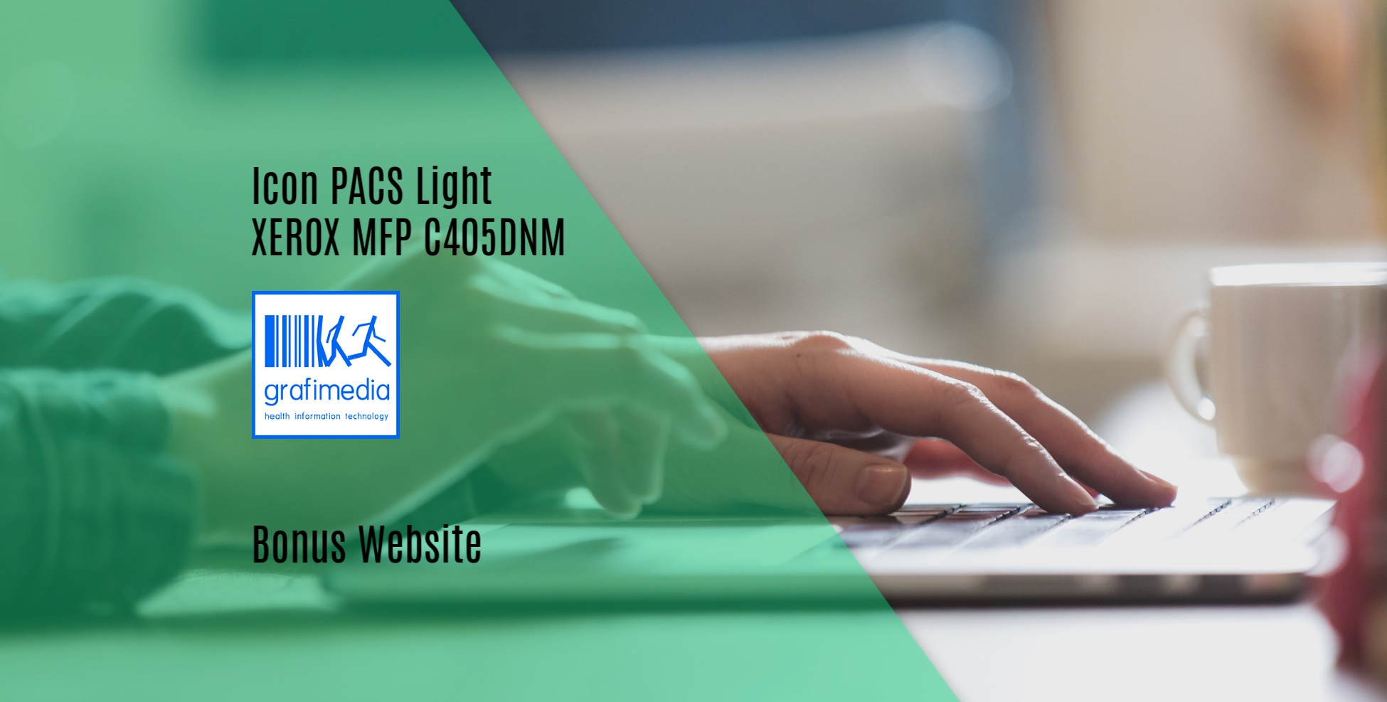 Αγοράστε τώρα σε προνομιακή τιμή το Icon PACS Light μαζί με XEROX MFP C405DNM